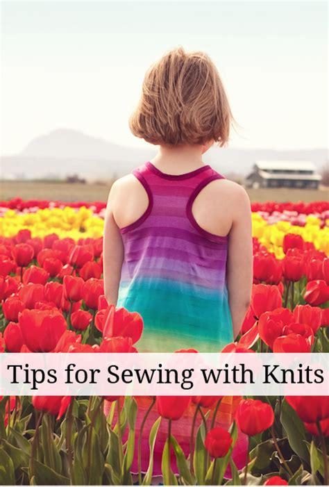 tips for sewing knits tips for sewing knits