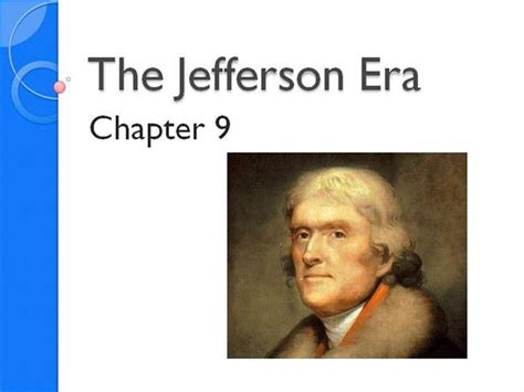 The Jefferson Era Authorstream Jefferson Powerpoint Template