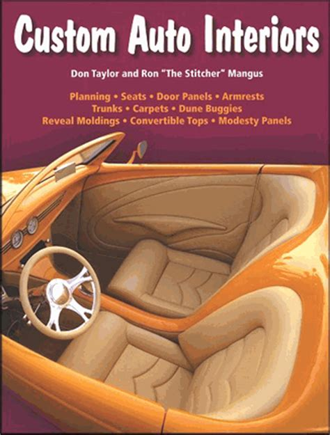 auto upholstery books custom auto interiors seats panels trunks carpeting more