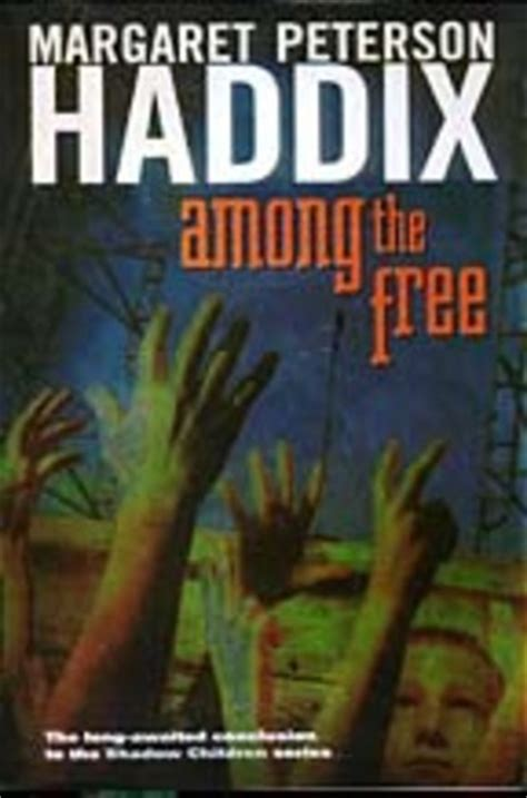 the shadow among the book one of the dread naught trilogy books of margaret peterson haddix timeline timetoast