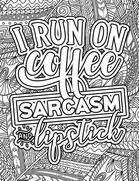 I Run On Coffee Sarcasm And Lipstick Coloring Book 703 best images about words coloring pages for adults on