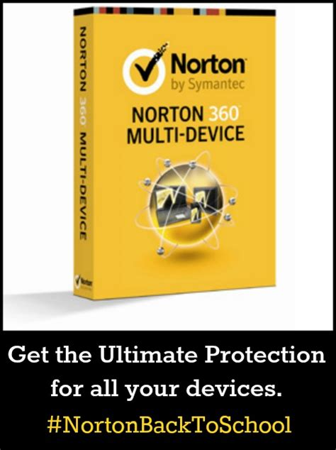 norton 360 mobile back to school with norton 360 antivirus software