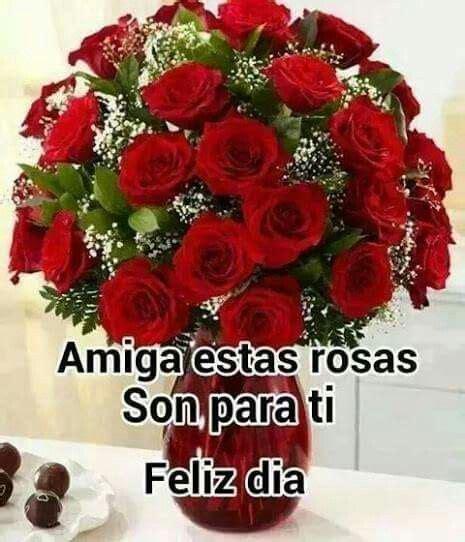 imagenes mil rosas para ti amiga estas rosas son para ti a frases en espa 241 ol