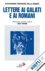 lettere ai romani le lettere ai galati e ai romani san paolo edizioni