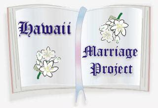 Hawaii Records Marriage Hawaii Marriage