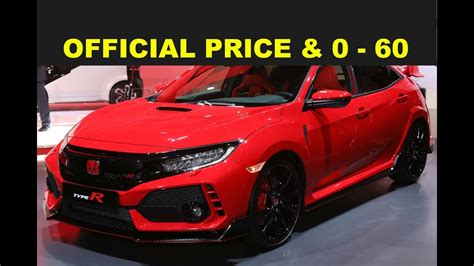 2017 honda civic 0 60 2017 honda civic type r official price msrp 0 60 specs