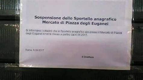 ufficio anagrafico roma tufello ufficio anagrafico chiuso un cartello ad