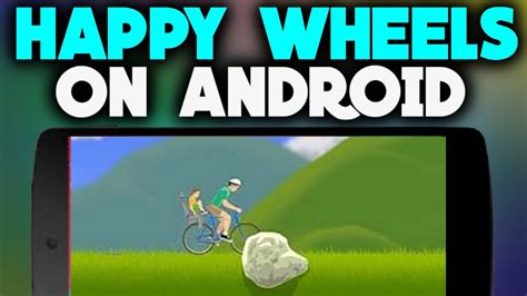 happy wheels for android happy wheels apk for android pc 2017 versions