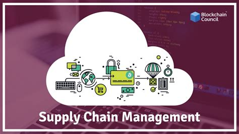 Michigan State Mba Supply Chain Management by How Blockchain Can Be Used In Supply Chain Management