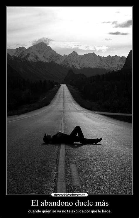 Imagenes Tristes X Abandono | imagenes tristes x abandono el abandono duele m 225 s