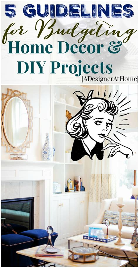 5 Midweek Diy Projects by Guidelines Budgeting For Home Decor And Diy A Designer