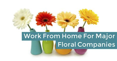 Online Work From Home Companies - work from home taking flower orders for major companies