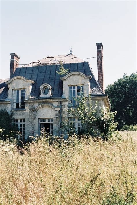 abandoned houses near me abandoned manor house near paris home is where the heart is pint