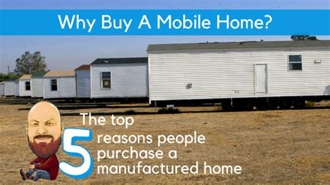 5 top financial reasons people buy a home why buy a mobile home the top 5 reasons people purchase