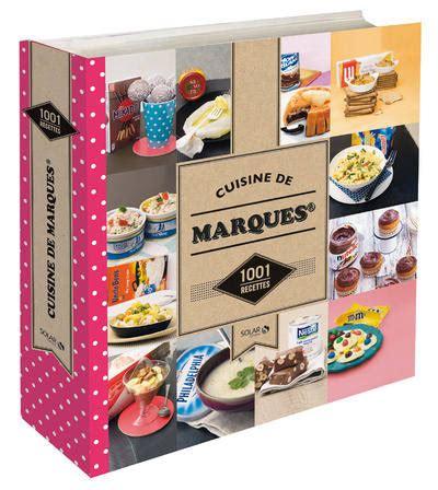 livre cuisine de marques 1001 recettes ne collectif