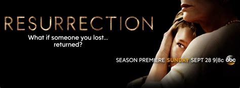 resurrection season 2 will abc show be renewed or resurrection tv show on abc latest ratings cancel or renew