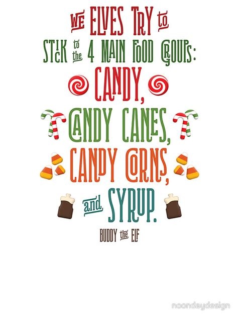 printable elf sayings buddy the elf the four main food groups lovin these
