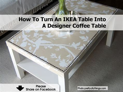 how to make a coffee table into an ottoman how to turn an ikea table into a designer coffee table