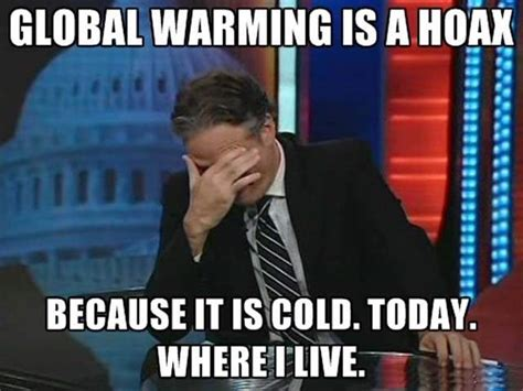 Global Warming Meme - climate change all the memes you need to see heavy com