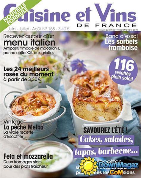 cuisine et vins de magazine cuisine et vins de juin juillet ao 251 t 2014 no