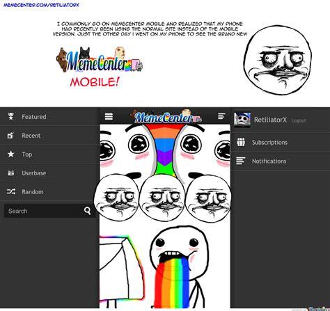 Meme Mobile - memecenter mobile by retiliatorx meme center