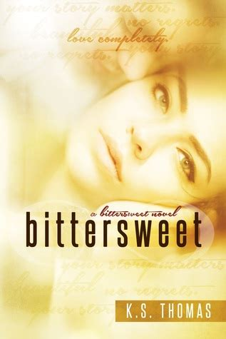 bittersweet books bittersweet by k s reviews discussion