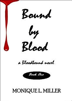 Bound A Novel bound by blood a novel bloodbound saga book 1 kindle