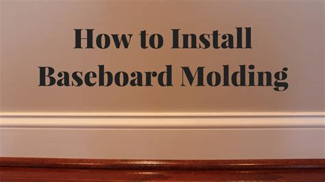 how to install baseboard molding youtube