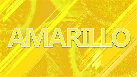 color amarillo significado color amarillo ccomprenderlo e interpretarlo