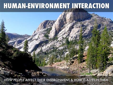 themes of geography human environment interaction five themes of geography by rick moulton