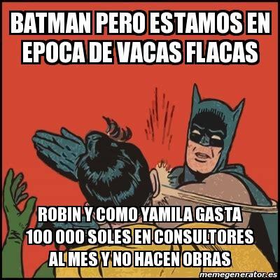 Memes De Batman Y Robin En Espaã Ol - meme batman slaps robin batman pero estamos en epoca de