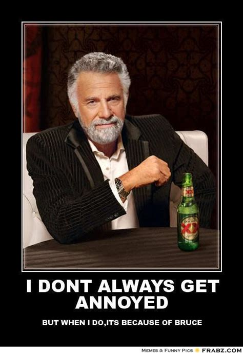 I Dont Always Meme Generator - annoyed memes image memes at relatably com