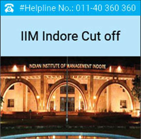 Mba Fields In Iim by Iim Indore Cutoff 2017 Check Here