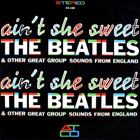 aint she sweet ain t she sweet 1964 about the beatles