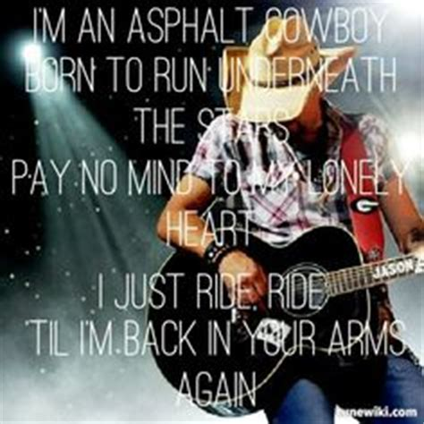 asphalt cowboy jason aldean bullhauler on pinterest wife quotes truck drivers and