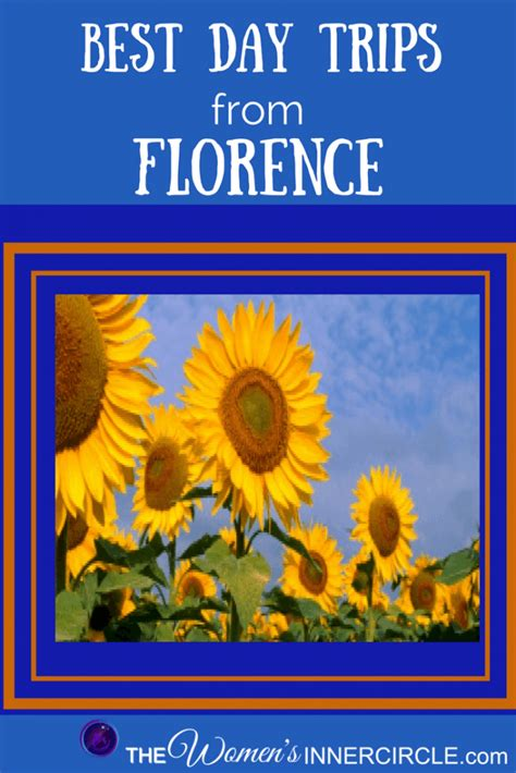 best day trip from florence best day trips from florence the s inner circle