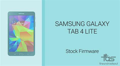 Galaxy Tab 4 Lite galaxy tab 4 lite firmware stock rom unbrick update downgrade fix back to stock