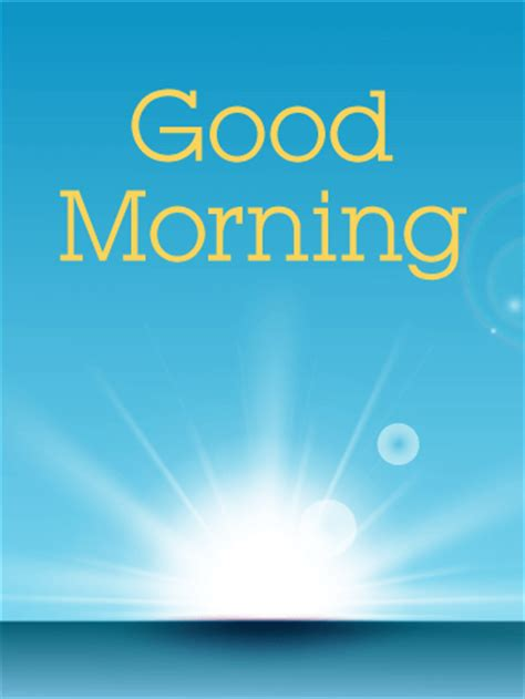 good morning greetings flashgood morning e cards good good morning sunshine card birthday greeting cards by