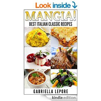 mangia italiano memories of italian food books free ebooks putting on the spirit cooker recipes