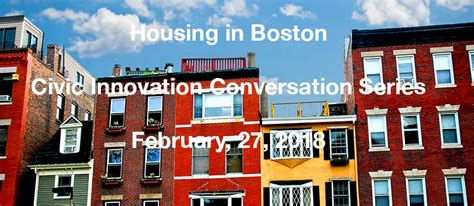 housing in boston housing in boston civic innovation conversation series 02 27 18