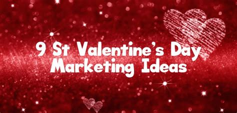 9 st valentine s day marketing ideas for and hair