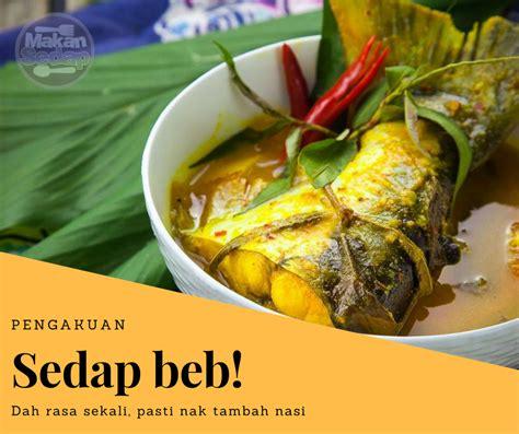Sedap No 1 dikatakan pakar hidangan patin tempoyak no 1 di malaysia