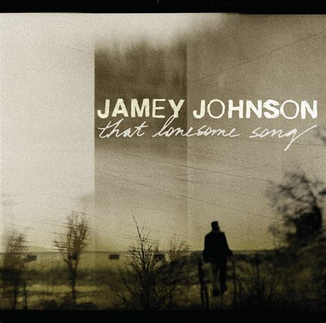 song album jamey johnson that lonesome song acountry