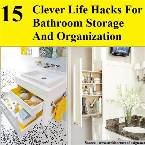 life hacks storage 15 clever life hacks for bathroom storage and organization