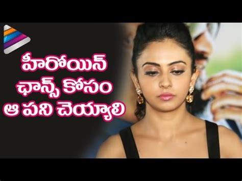 tollywood casting couch casting couch in tollywood rakul preet opens up finally