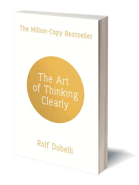 Of Thinking Clearly books rolf dobelli