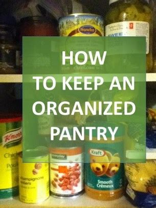 how to keep your pantry organized healthy how to keep an organized pantry the grocery game