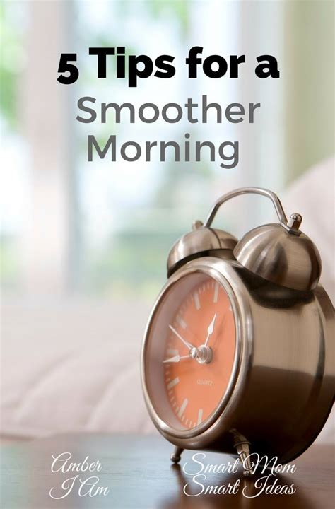 5 ways to make mornings smoother