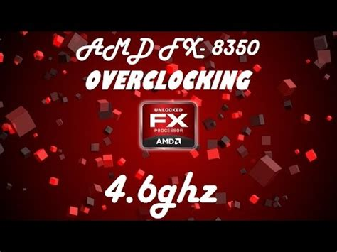 tutorial overclock fx 8350 how to overclock amd fx 8350 quick guide asrock 990fx