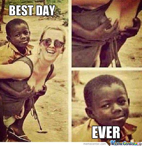 Best Day Meme - best day ever by fatwizard meme center